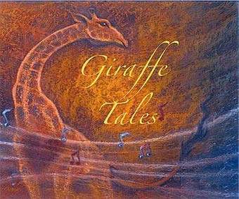 Giraffe Tales CD cover