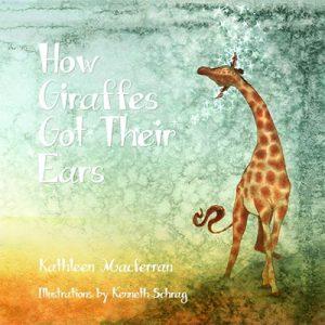 How Giraffes Got Their Ears Cover Art